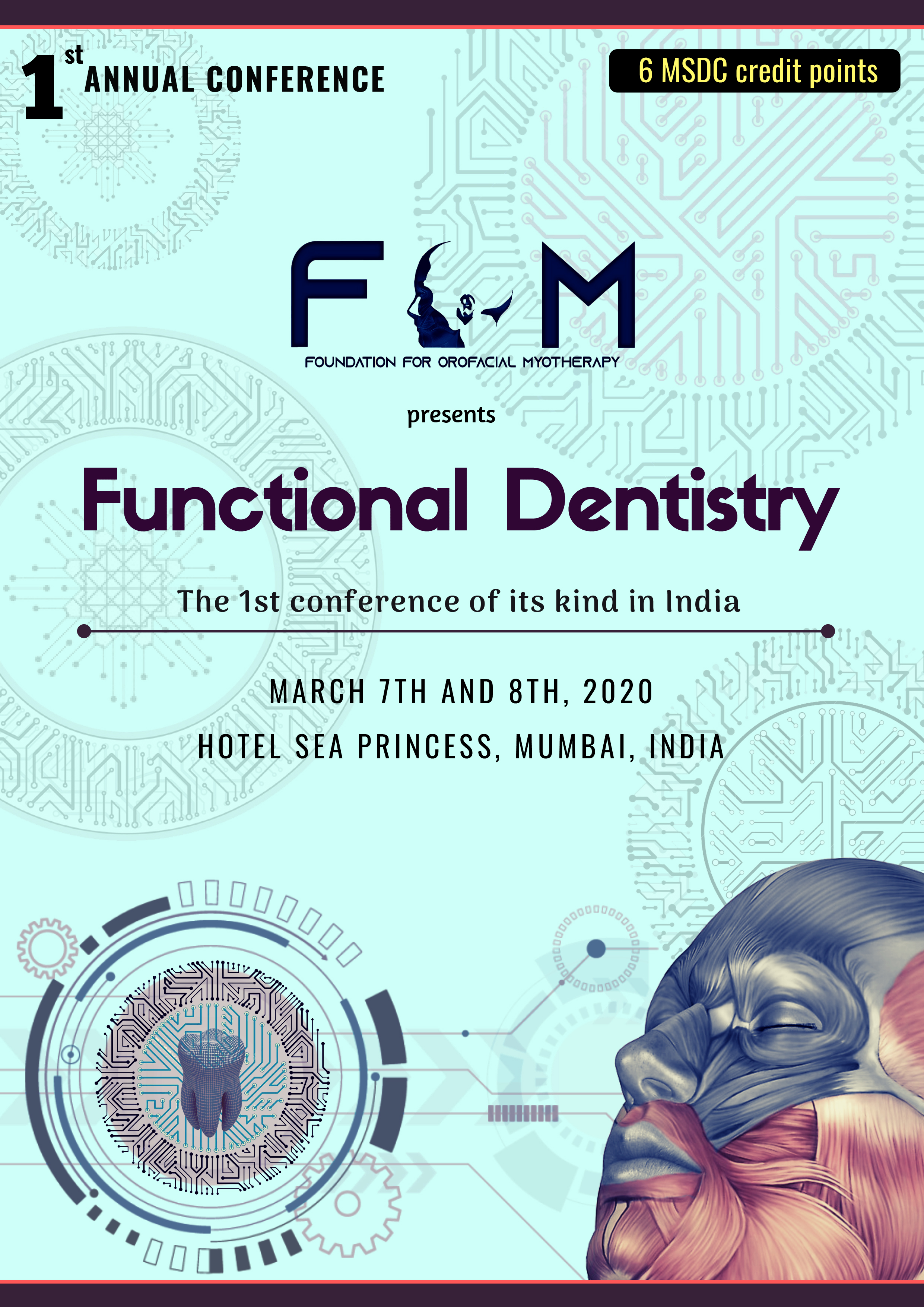 Functional Dentistry: The 1st Conference of its kind in India